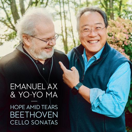 泪水中的希望 - 贝多芬: 大提琴奏鸣曲 (Hope Amid Tears - Beethoven: Cello Sonatas),马友友,Emanuel Ax