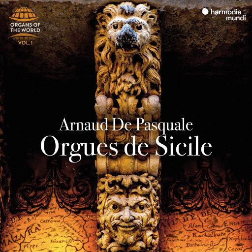西西里的管风琴 (世界管风琴之声,Vol. 1),Arnaud De Pasquale