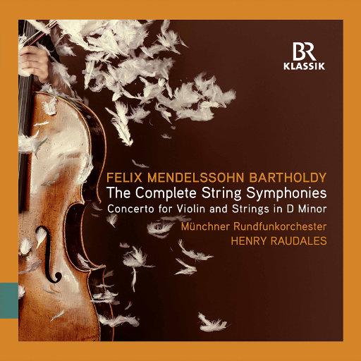 门德尔松: 弦乐交响曲全集,Munich Radio Orchestra,Henry Raudales