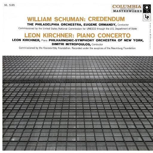 舒曼: 信条 (Credendum) / 柯希纳: 第一钢琴协奏曲 (尤金·奥曼迪),Eugene Ormandy
