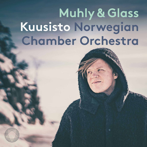 尼科·穆里 & 菲利普·格拉斯音乐作品集,Pekka Kuusisto,Norwegian Chamber Orchestra,Nico Muhly