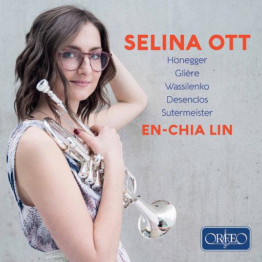 小号和钢琴作品集,Selina Ott,En-Chia Lin