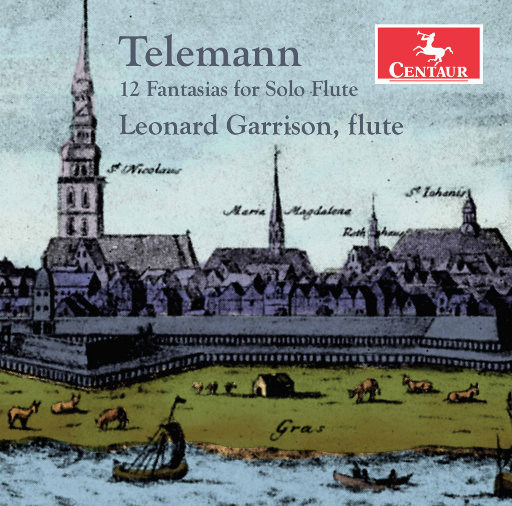 泰勒曼: 12首长笛独奏幻想曲, TWV 40:2-13,Leonard Garrison