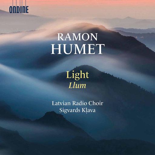 拉蒙·休梅特: 光 (Llum),Latvian Radio Choir,Sigvards Kļava,Unknown Artist