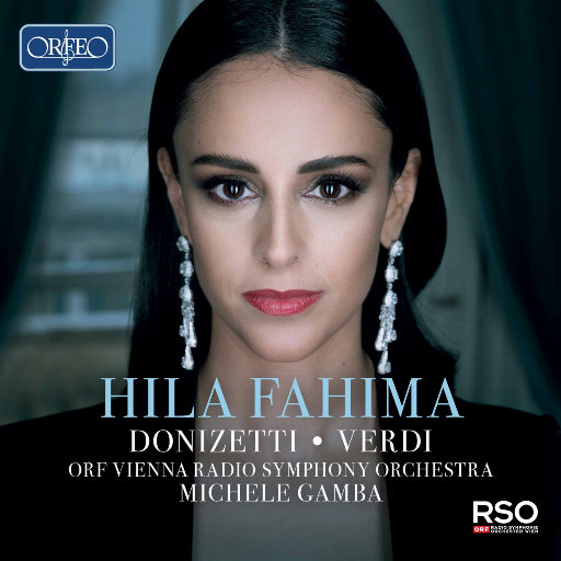 多尼采蒂 / 威尔第: 歌剧咏叹调,Hila Fahima,ORF Vienna Radio Symphony Orchestra,Michele Gamba