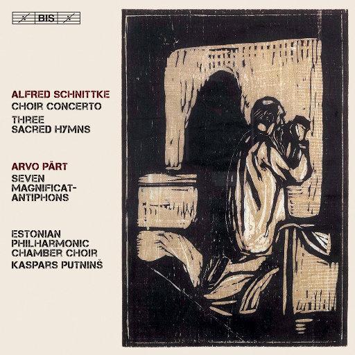 施尼特凯: 合唱协奏曲,Estonian Philharmonic Chamber Choir,Kaspars Putniņš