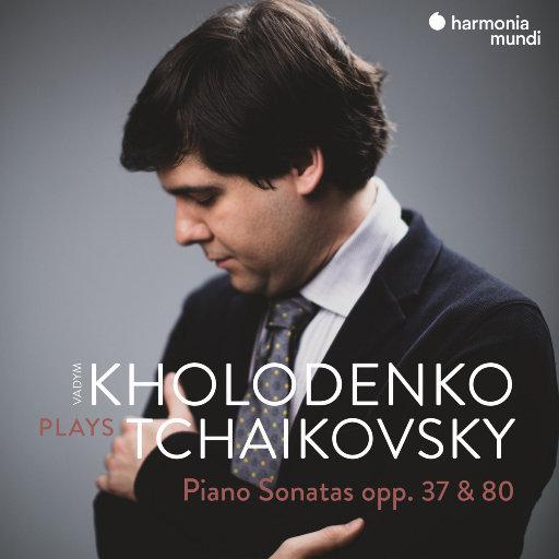 柴可夫斯基: 钢琴奏鸣曲, Opp. 37 & 80,Vadym Kholodenko