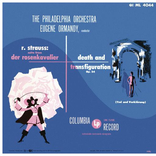 施特劳斯: 玫瑰骑士组曲 / 死与净化 / 《莎乐美》选段 (尤金·奥曼迪),Eugene Ormandy