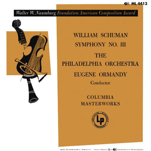 威廉舒曼: 第三交响曲 (尤金·奥曼迪),Eugene Ormandy