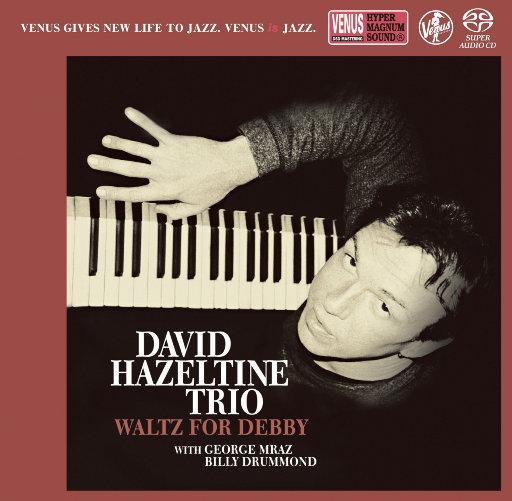 Waltz For Debby (2.8MHz DSD),David Hazeltine Trio