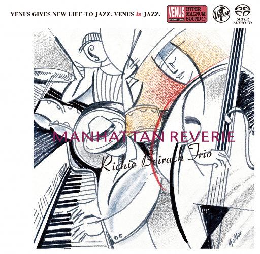 Manhattan Reverie (2.8MHz DSD),Richie Beirach Trio