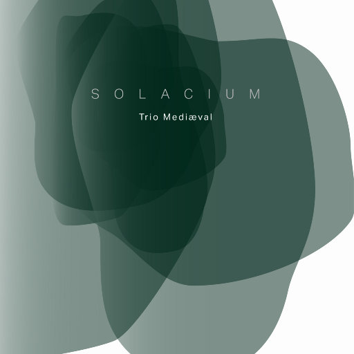 慰藉 (SOLACIUM),Trio Mediæval