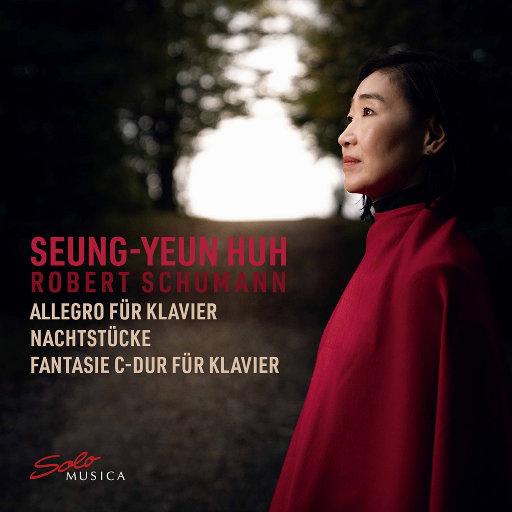 舒曼: 钢琴音乐,Seung-Yeun Huh