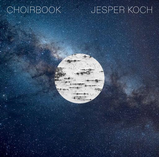 合唱集 (Choirbook) (352.8kHz DXD),Danish National Vocal Ensemble,Flemming Windekilde