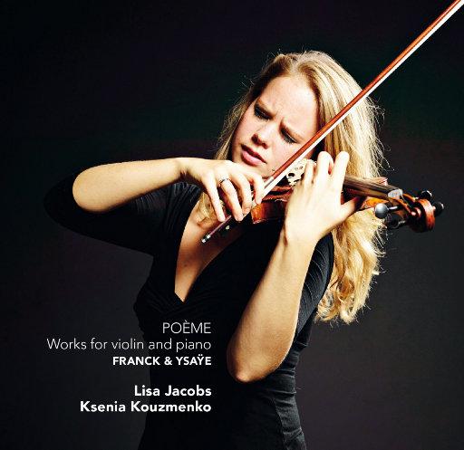 诗歌 - 小提琴和钢琴作品,Lisa Jacobs,Ksenia Kouzmenko