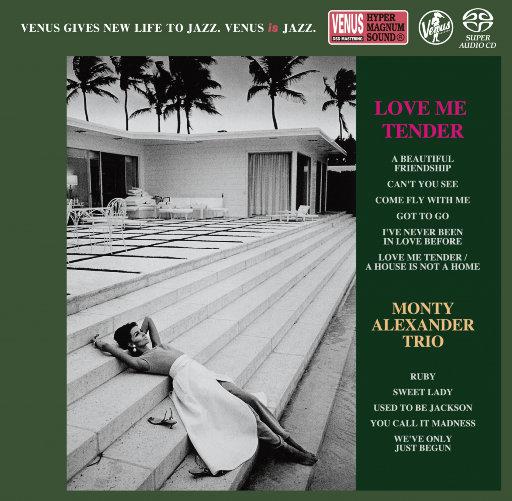 Love Me Tender (2.8MHz DSD),Monty Alexander Trio