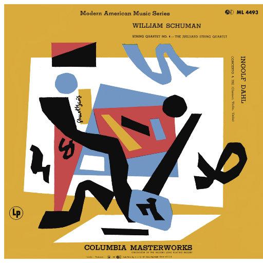"""威廉·舒曼:弦乐四重奏 No. 4 - 达尔: 为单簧管 & 小提琴 & 大提琴而作的 """"三声部协奏曲"""",Juilliard String Quartet"""