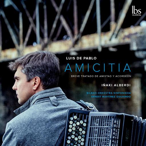 路易斯·德·巴勃罗: 友谊 & 其他作品 (现场),Iñaki Alberdi,Bilbao Symphony Orchestra,Iñigo Aizpiolea,Ernest Martínez Izquierdo