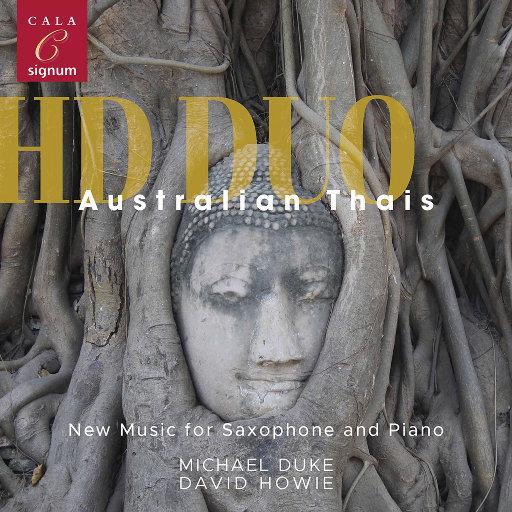 澳大利亚与泰国: 萨克斯与钢琴的新音乐,Hd Duo