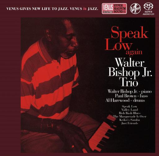 Speak Low Again (2.8MHz DSD),WALTER BISHOP JR.TRIO