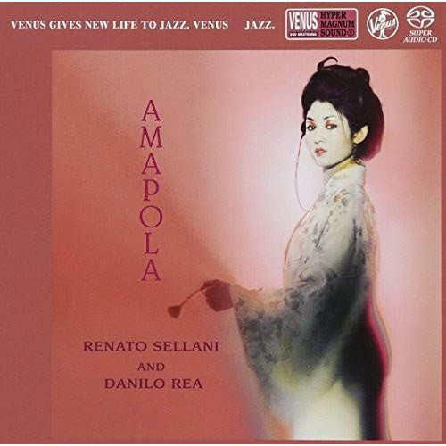 Amapola (2.8MHz DSD),RENATO SELLANI,DANILO REA