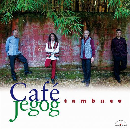 杰戈咖啡馆 (Café Jegog) (11.2MHz DSD),Tambuco;Sekarsakura