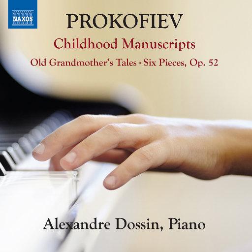 普罗科菲耶夫: 童年手稿,Alexandre Dossin