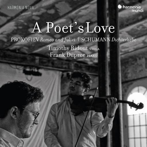 诗人的爱: 普罗科菲耶夫:罗密欧与朱丽叶 & 舒曼: 诗人之恋,Timothy Ridout,Frank Dupree