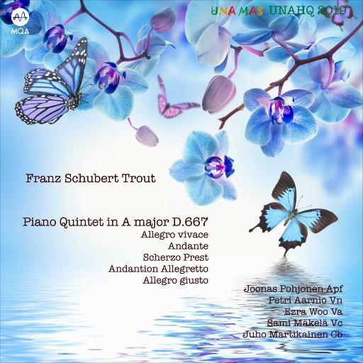 """舒伯特: A大调钢琴五重奏, D. 667 """"鳟鱼"""" (MQA),Juho Quintet"""