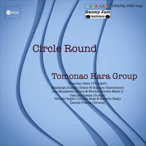 生生不息 (Circle Round) (MQA),Tomonao Hara Group