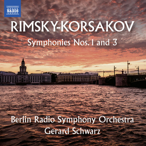 里姆斯基-科萨科夫, N.A.: 第一、第三交响曲 (柏林广播交响乐团, G. 施瓦茨),Berlin Radio Symphony Orchestra