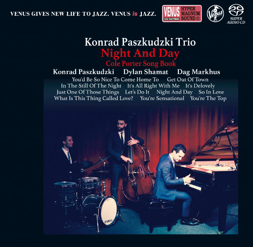 Night And Day (2.8MHz DSD),Konrad Paszkudzki,Dylan Shamat,Dag Markhus