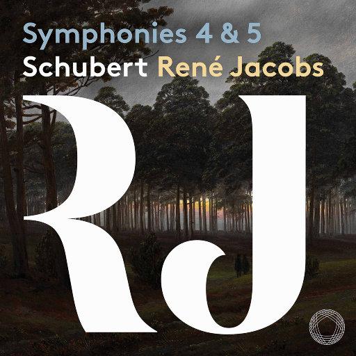舒伯特: 第四 & 第五交响曲,B'Rock Orchestra,René Jacobs