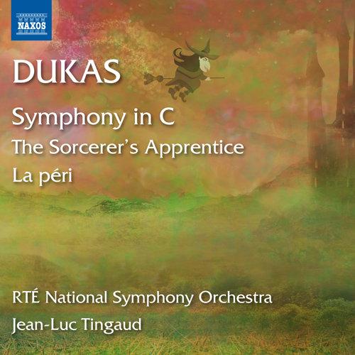 杜卡斯, P.: C大调交响曲 / 魔法师的弟子 / 仙女 (爱尔兰 RTÉ 国家交响乐团, 廷高),Ireland RTE National Symphony Orchestra