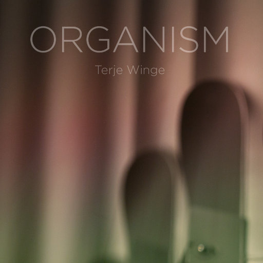 ORGANISM (Auro-3D 9.1CH),Terje Winge