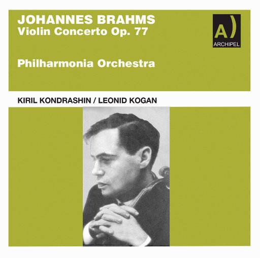 勃拉姆斯: 小提琴协奏曲 (列奥尼德·科岗),Philharmonia Orchestra,Kiril Kondrashin (conductor) Leonid Kogan