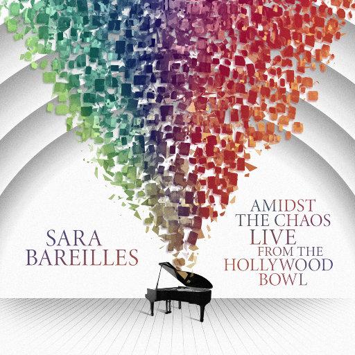 Amidst the Chaos: 好莱坞露天音乐厅现场演出,Sara Bareilles
