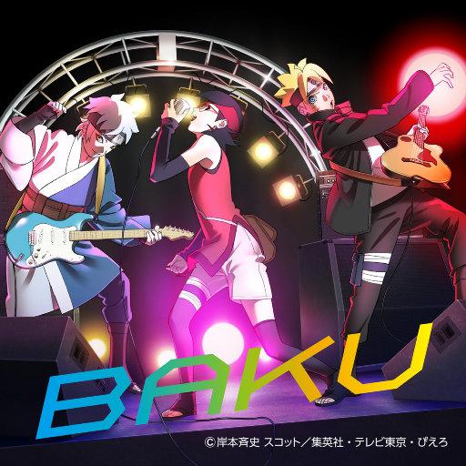 BAKU (TV动画《火影忍者 博人传之火影次世代》OP8),生物股长