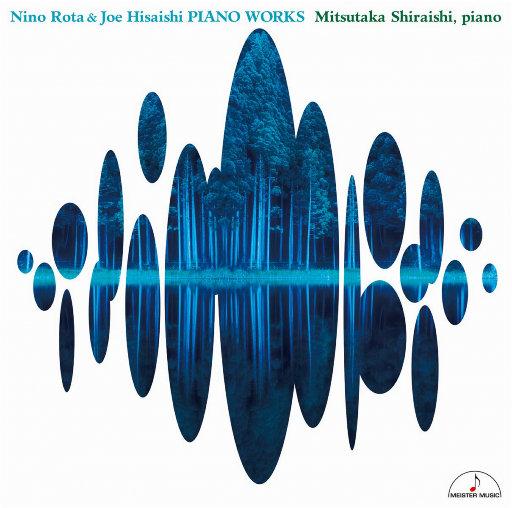 久石让 & 尼诺·罗塔: 龙猫、千与千寻、阿玛柯德等 钢琴作品集 (384kHz DXD),白石光隆