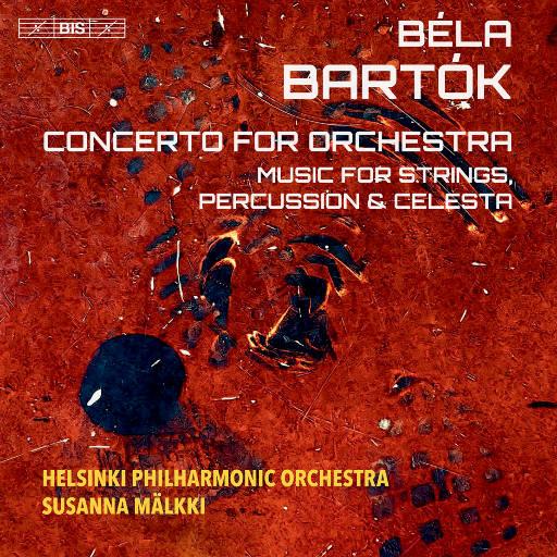 巴托克: 管弦乐作品,Helsinki Philharmonic Orchestra,Susanna Mälkki