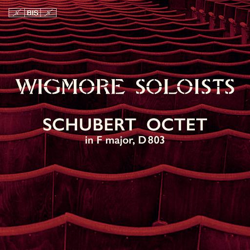 舒伯特: F大调八重奏, Op. Posth. 166, D. 803,Wigmore Soloists