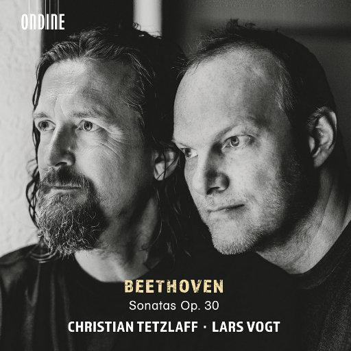 贝多芬: 小提琴奏鸣曲, Op. 30 Nos. 1-3,Christian Tetzlaff,Lars Vogt