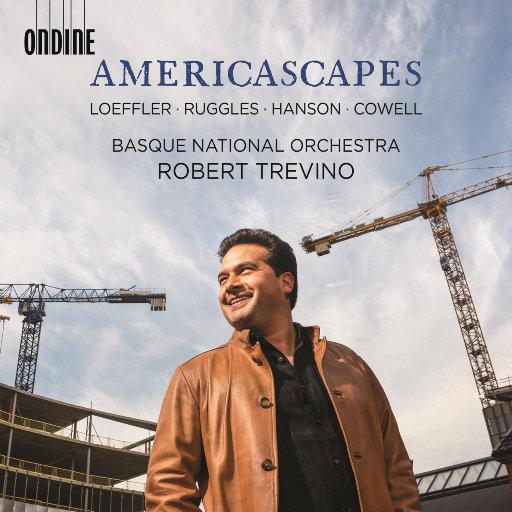 美国风光 (Americascapes),Delphine Dupuy,Basque National Orchestra,Robert Trevino