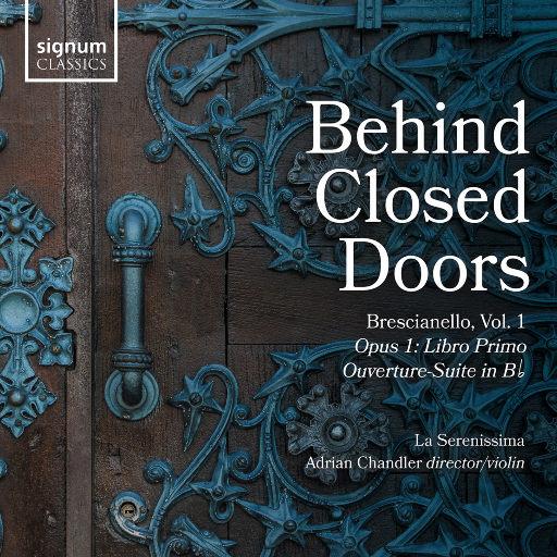 关闭的门后, Vol. 1: Opus 1 协奏曲 & 交响曲,Adrian Chandler,La Serenissima