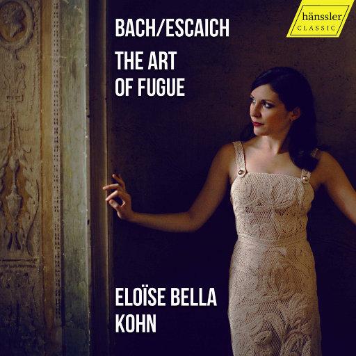 巴赫: 赋格的艺术, BWV 1080,Eloise Bella Kohn