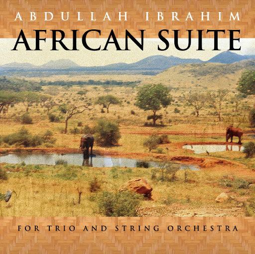 非洲组曲 (African Suite),阿布杜拉·伊布拉辛 (Abdullah Ibrahim)
