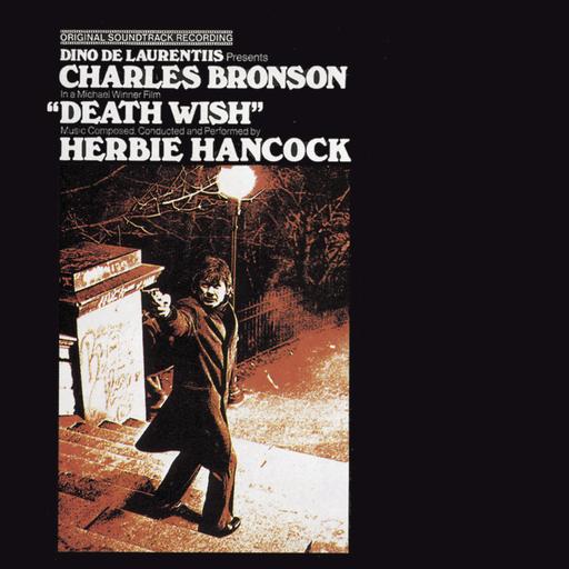 Death Wish: Original Soundtrack Album,Herbie Hancock