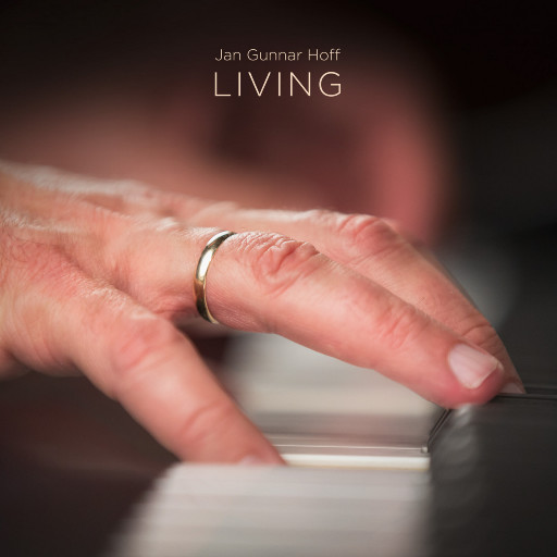 LIVING (5.6MHz DSD),Jan Gunnar Hoff