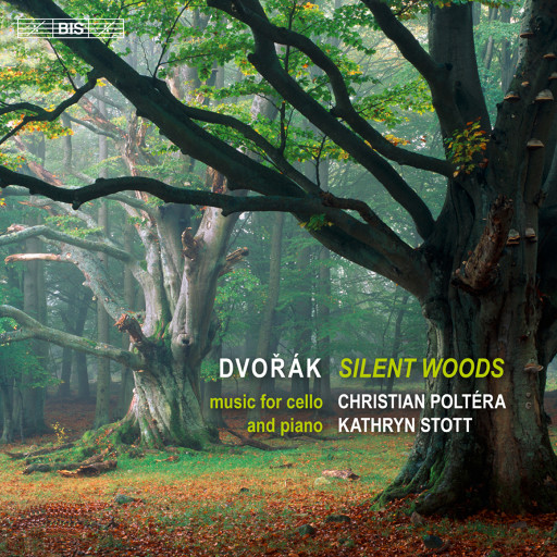 德沃夏克:[寂静的森林],Christian Poltera / Kathryn Stott