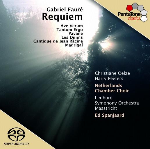 福莱: 安魂曲, Op.48 / 帕凡舞曲, Op.50,Netherlands Chamber Choir / Limburg Symphony Orchestra Maastricht